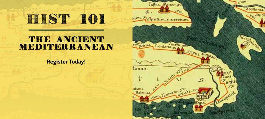 HIST 101: The Ancient Mediterranean