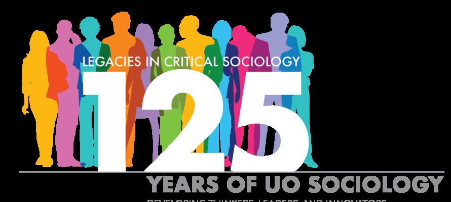 Celebrating 125 Years of Sociology at University of Oregon!